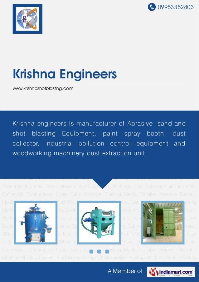 09953352803A Member ofKrishna Engineerswww.krishnashotblasting.comPortable Abrasive Blasting Machine Blasting Cabinet Blas...