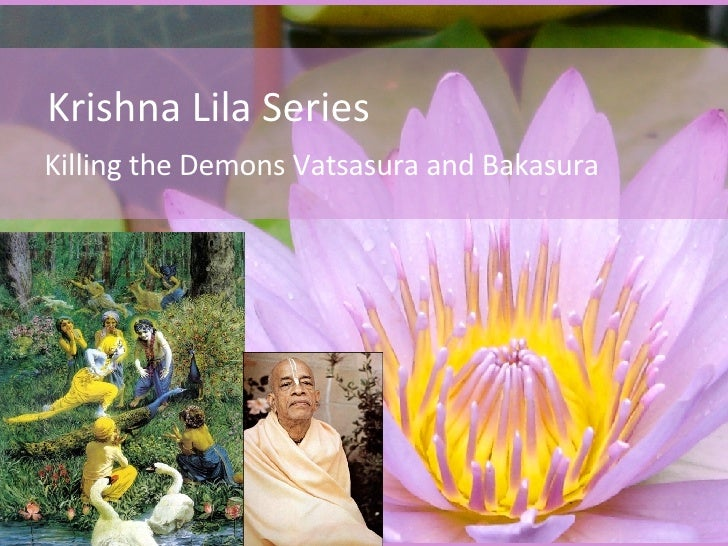 Krishna Lila Series Killing the Demons Vatsasura and Bakasura