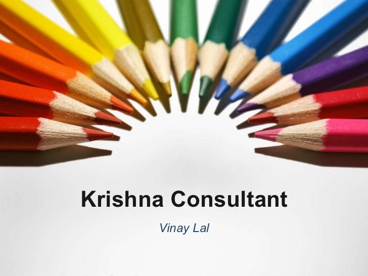 Krishna Consultant Vinay Lal