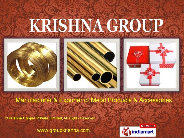 Manufacturer & Exporter of Metal Products & Accessories<br />© Krishna Copper Private Limited,All Rights Reserved<br />www...