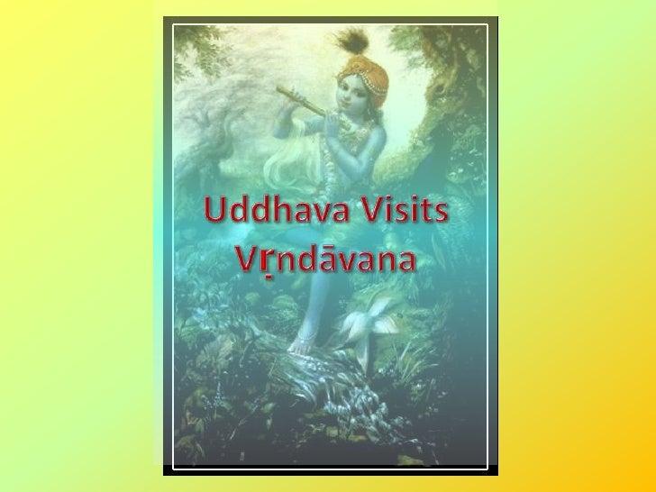 Uddhava Visits Vṛndāvana<br />