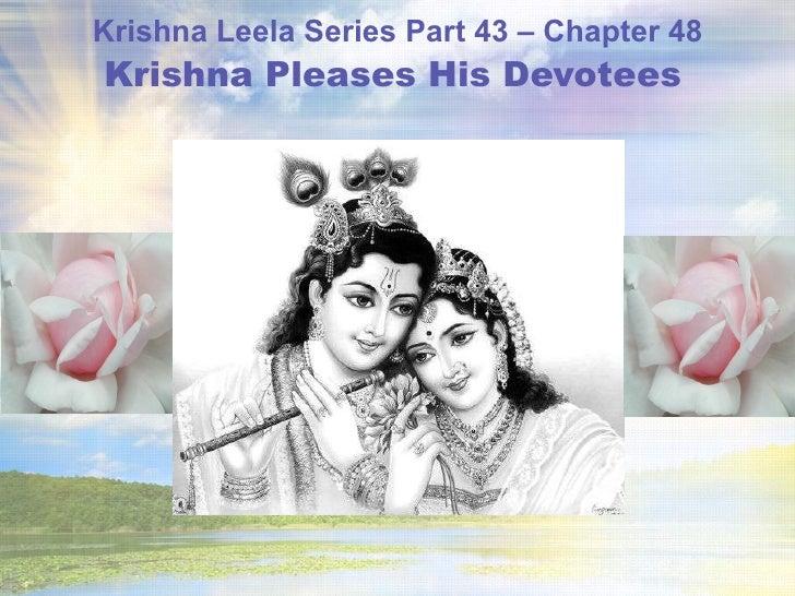 Krishna Leela Series Part 43 – Chapter 48 Krishna Pleases His Devotees