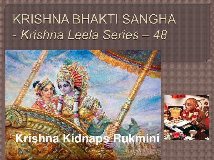 Krishna Leela Series - Part 48 - Krishna Kidnaps Rukmini
