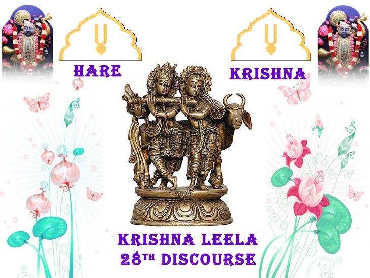 KRISHNA KRISHNA LEELA 28 TH  Discourse HARE