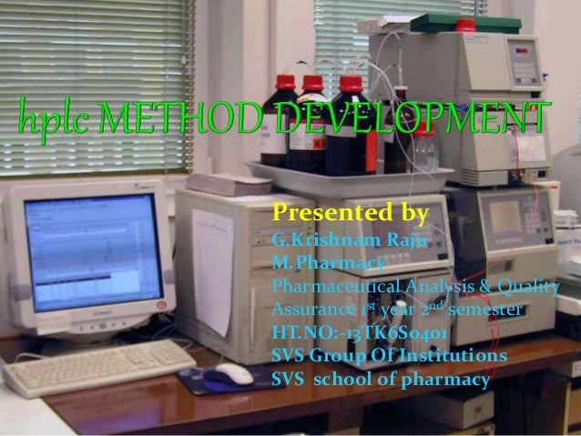Presented by G.Krishnam Raju M.Pharmacy Pharmaceutical Analysis & Quality Assurance 1st year 2nd semester HT.NO:-13TK6S040...