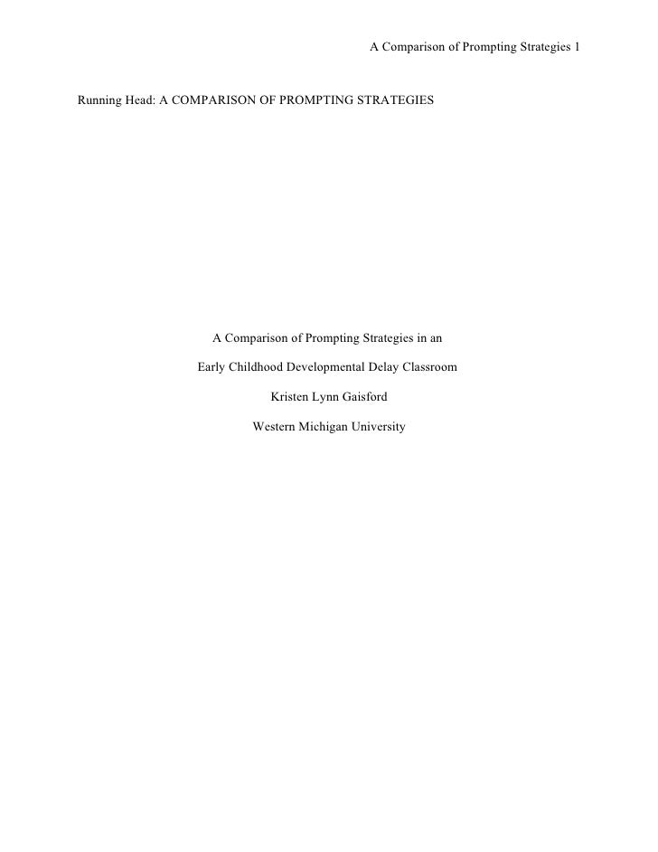 A Comparison of Prompting Strategies 1    Running Head: A COMPARISON OF PROMPTING STRATEGIES                       A Compa...