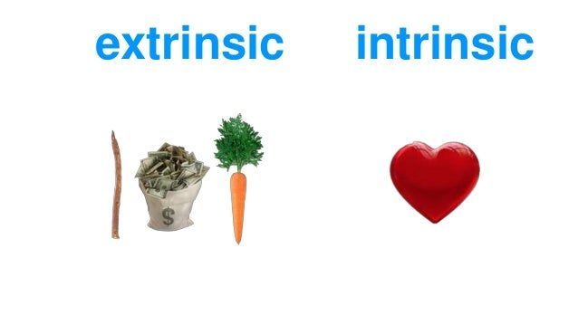 intrinsic and extrinsic motivation The difference between intrinsic versus extrinsic motivation has to do with why a particular task what is the difference between intrinsic & extrinsic motivation.