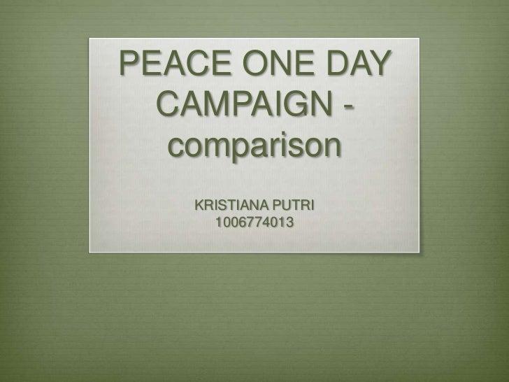 PEACE ONE DAY  CAMPAIGN -  comparison   KRISTIANA PUTRI     1006774013