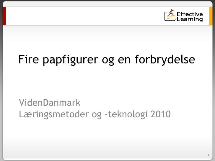VidenDanmark; Seminar om læringsmetoder og læringsteknologi. Kristian Rude best practice   e-learning - april 2010