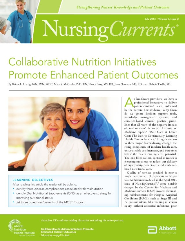 Collaborative Nutrition Initiatives Promote Enhanced Patient Outcomes Online post test - see page 11 for details. NursingC...