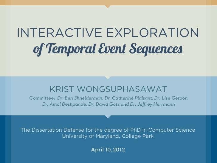 Krist Wongsuphasawat's Dissertation Defense: Interactive Exploration of Temporal Event Sequences