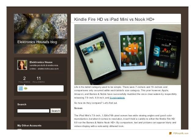 Kindle Fire HD vs iPad Mini vs Nook HD+Elektronics Houses blog          Elektronics House          vendita pro do tti di e...