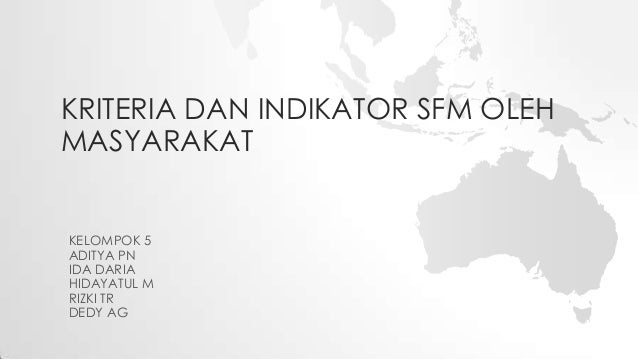 Kriteria dan Indikator Hutan Kemasyarakatan (SFM)