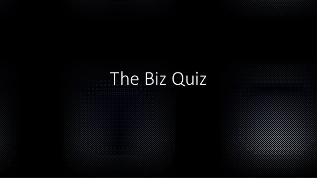 The Biz Quiz
