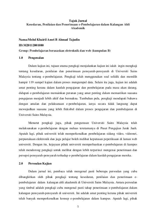 Tajuk Jurnal Kesedaran, Penilaian dan Penerimaan e-Pembelajaran dalam Kalangan Ahli Akademik  Nama:Mohd Khairil Amri B Ahm...