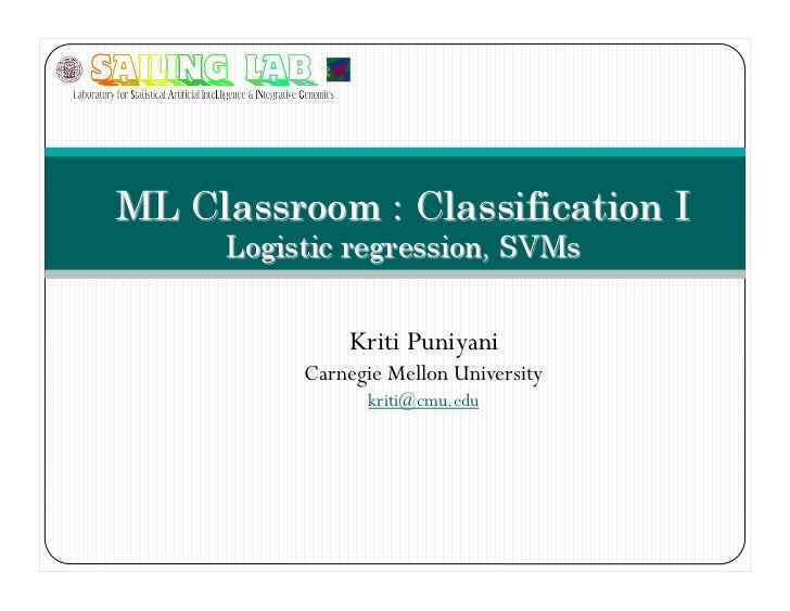 Intro to Classification: Logistic Regression & SVM