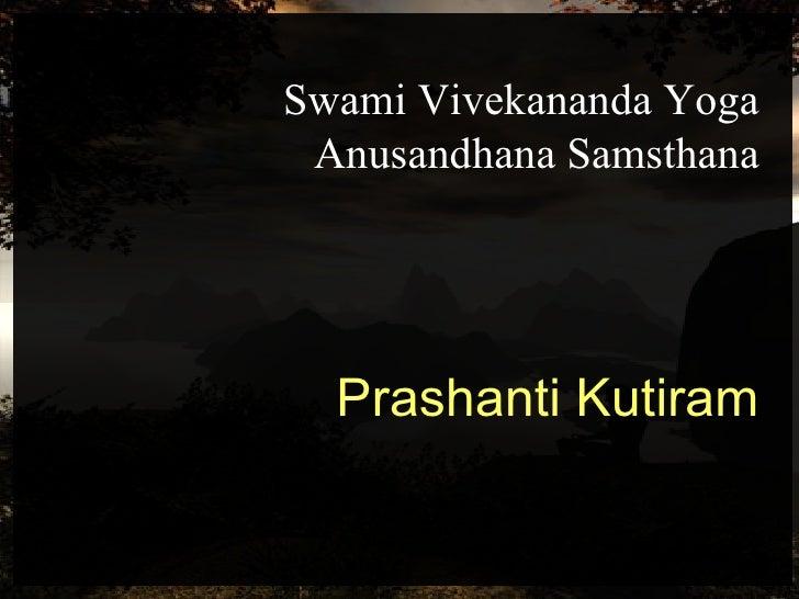Swami Vivekananda Yoga Anusandhana Samsthana Prashanti Kutiram