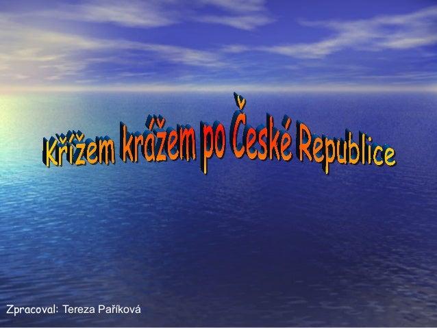 Zpracoval: Tereza Paříková