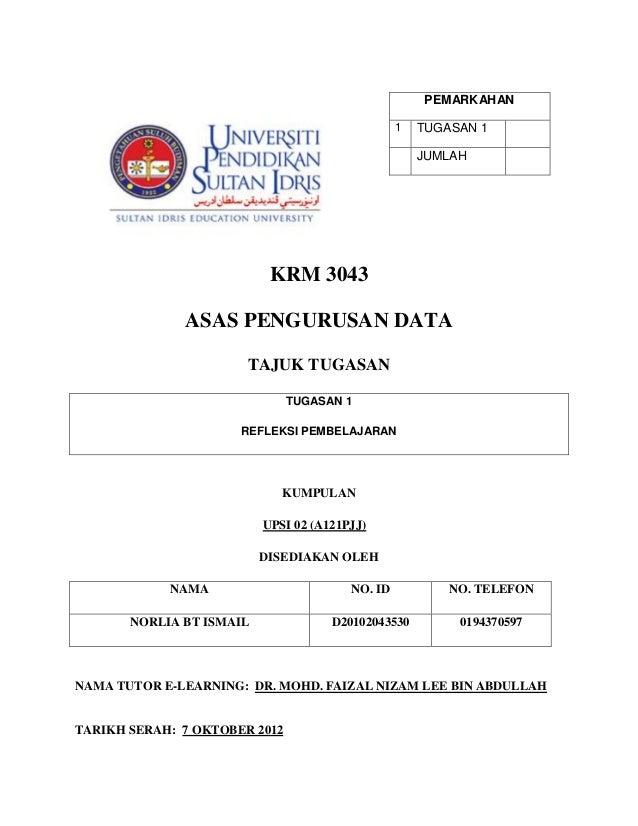 Krm 3043 pengurusan data tugasan 1(norlia bt ismail) d20102043530