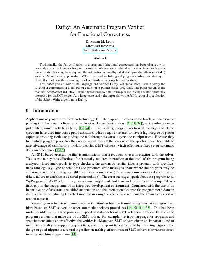 Dafny: An Automatic Program Verifier for Functional Correctness K. Rustan M. Leino Microsoft Research leino@microsoft.com A...