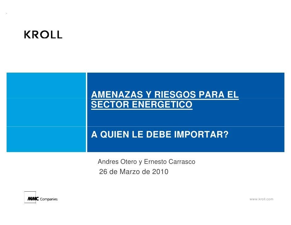 Kroll   amenazas y riesgos para el sector energetico