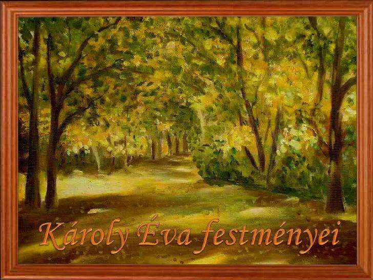 Károly Éva festményei<br />