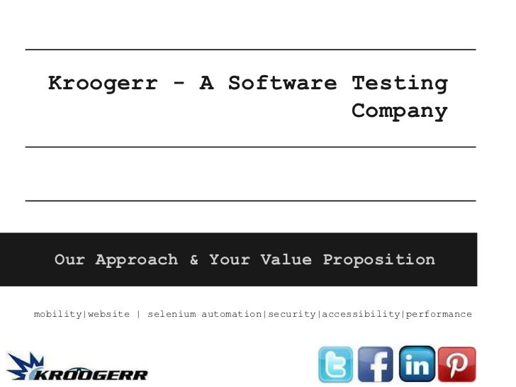 Kroogerr - A Software Testing                        Company   Our Approach & Your Value Propositionmobility|website | sel...