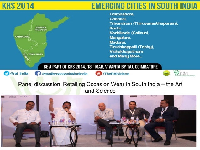 Panel discussion: Retailing Occasion Wear in South India – the Art and Science