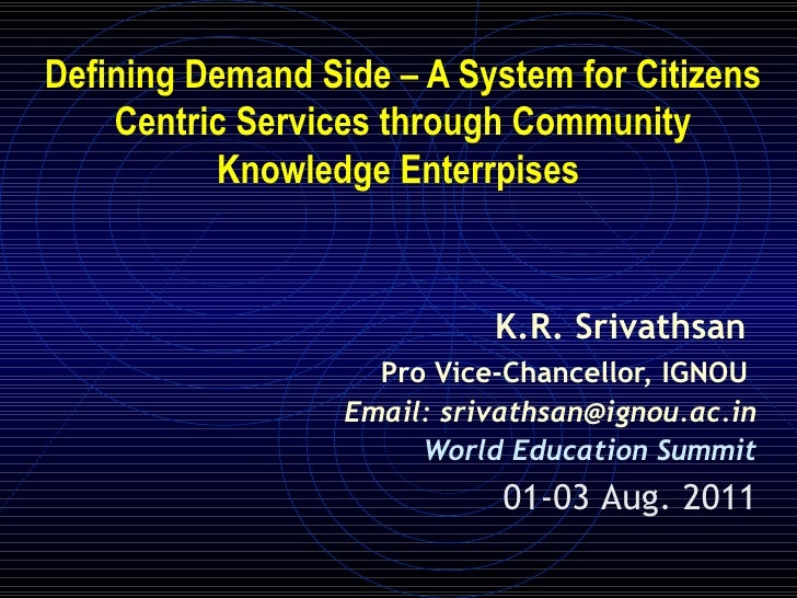 Defining Demand Side – A System for Citizens    Centric Services through Community          Knowledge Enterrpises         ...