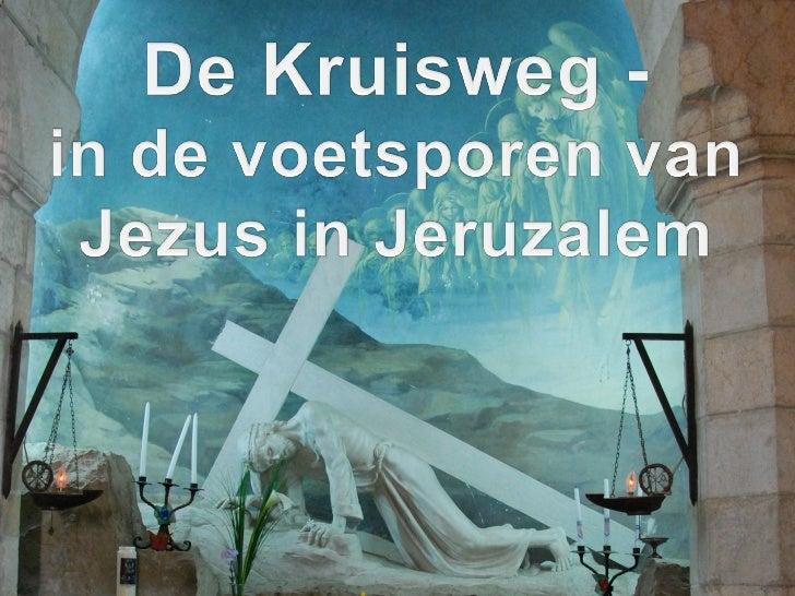 Kruisweg in Jeruzalem van Jezus Christus