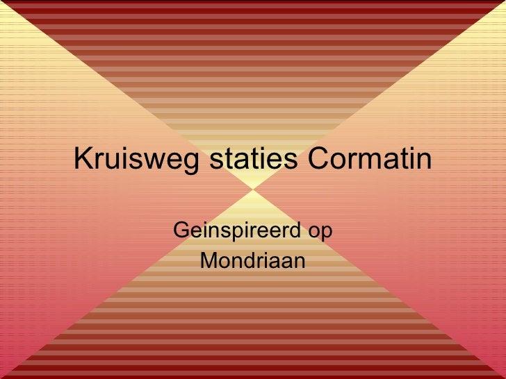 Kruisweg staties Cormatin Geinspireerd op Mondriaan