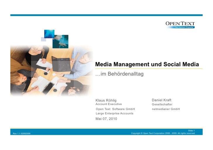 Media Management und Social Media                    …im Behördenalltag                       Klaus Röhlig                ...