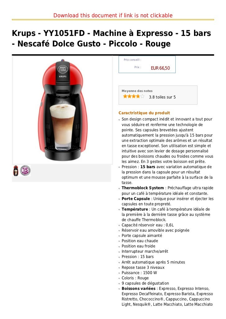Download this document if link is not clickableKrups - YY1051FD - Machine à Expresso - 15 bars- Nescafé Dolce Gusto - Picc...