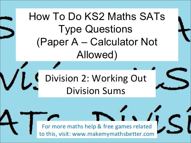 How To Do KS2 Maths SATs Paper A Division Questions (Part 2)