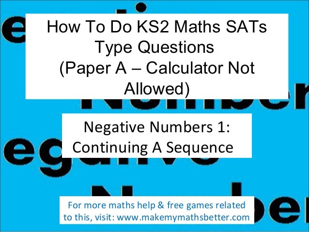 How To Do KS2 Maths SATs Type Questions (Paper A – Calculator Not Allowed) Negative Numbers 1: Continuing A Sequence For m...