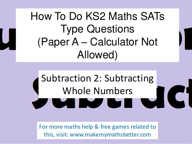 How To Do KS2 Maths SATs A Subtraction Questions (Part 2)