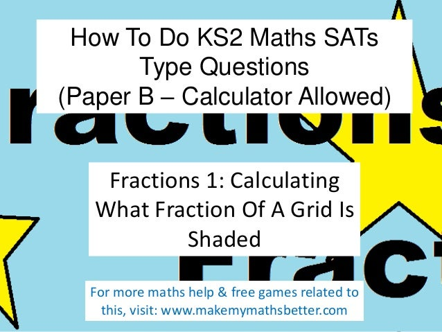 How To Do KS2 Maths SATs Paper B Fractions Questions (Part 1)