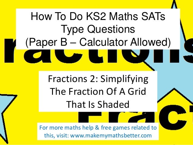 How To Do KS2 Maths SATs Type Questions (Paper B – Calculator Allowed) Fractions 2: Simplifying The Fraction Of A Grid Tha...