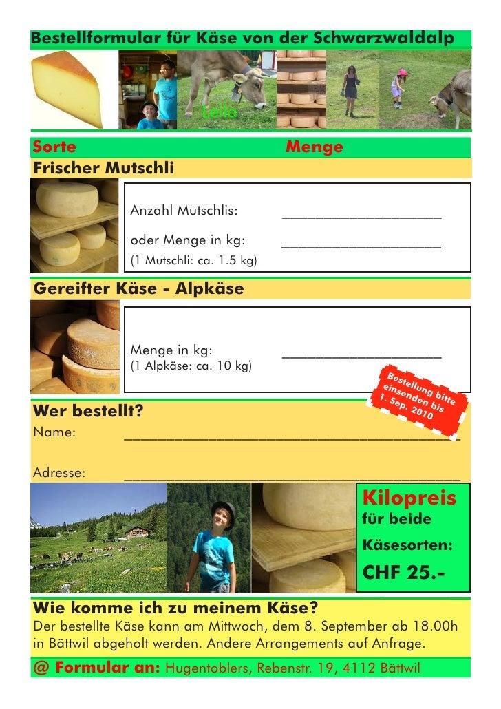 Bestellformular für Käse von der Schwarzwaldalp                               Leila Sorte                                 ...