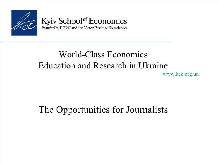 Kyiv School of Economics. Opportunities for Journalists