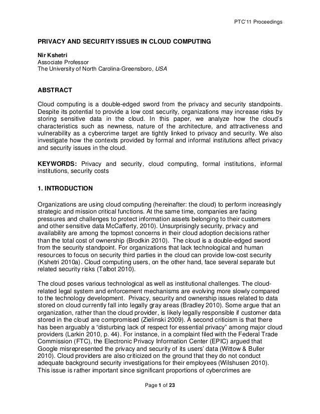 PTC'11 Proceedings  PRIVACY AND SECURITY ISSUES IN CLOUD COMPUTING Nir Kshetri Associate Professor The University of North...