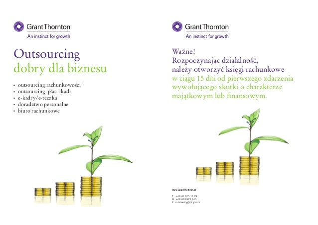 Outsourcing dobry dla biznesu Ważne! Rozpoczynając działalność, należy otworzyć księgi rachunkowe w ciągu 15 dni od pierws...