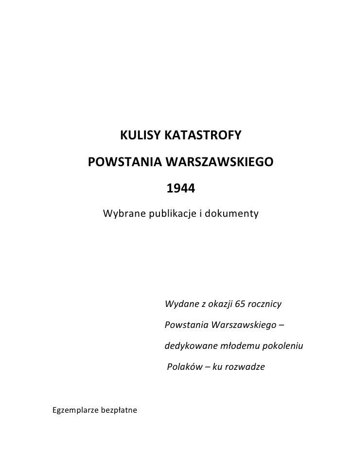 KULISY KATASTROFY         POWSTANIA WARSZAWSKIEGO                         1944             Wybrane publikacje i dokumenty ...
