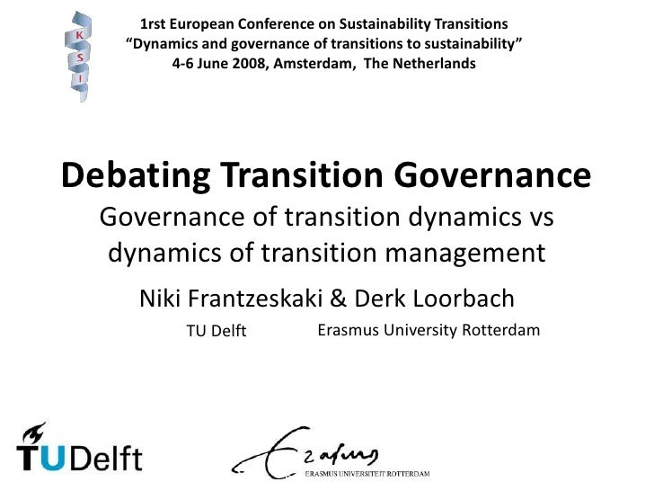 """1rst European Conference on Sustainability Transitions<br />""""Dynamics and governance of transitions to sustainability"""" <br..."""