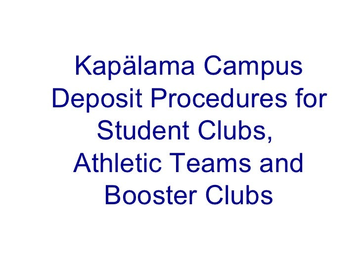 Kapälama  Campus Deposit Procedures for Student Clubs,  Athletic Teams and Booster Clubs