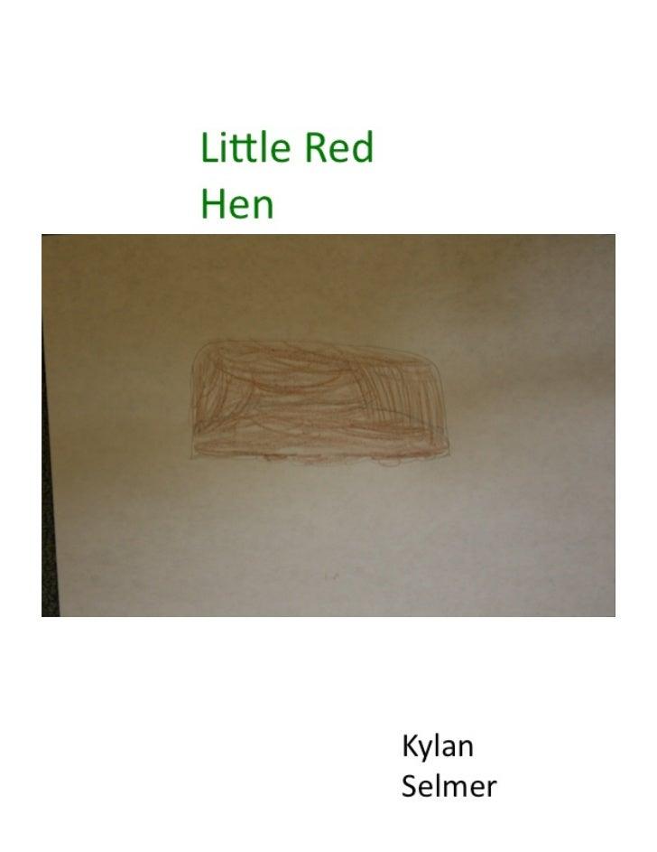 Ks little red hen