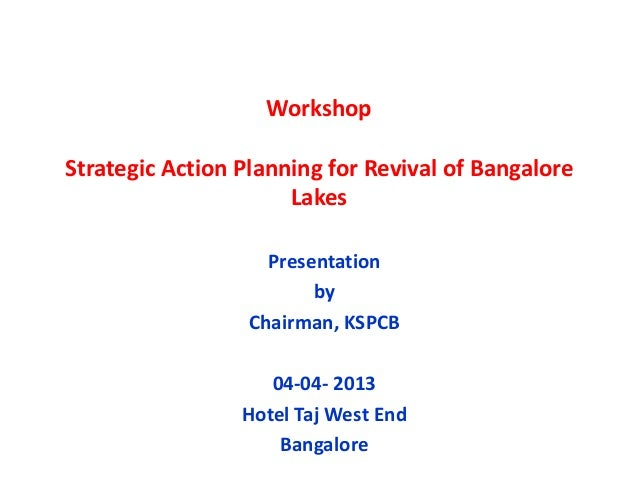 Strategic Action Planning for Revival of Bangalore Lakes_KSPCB