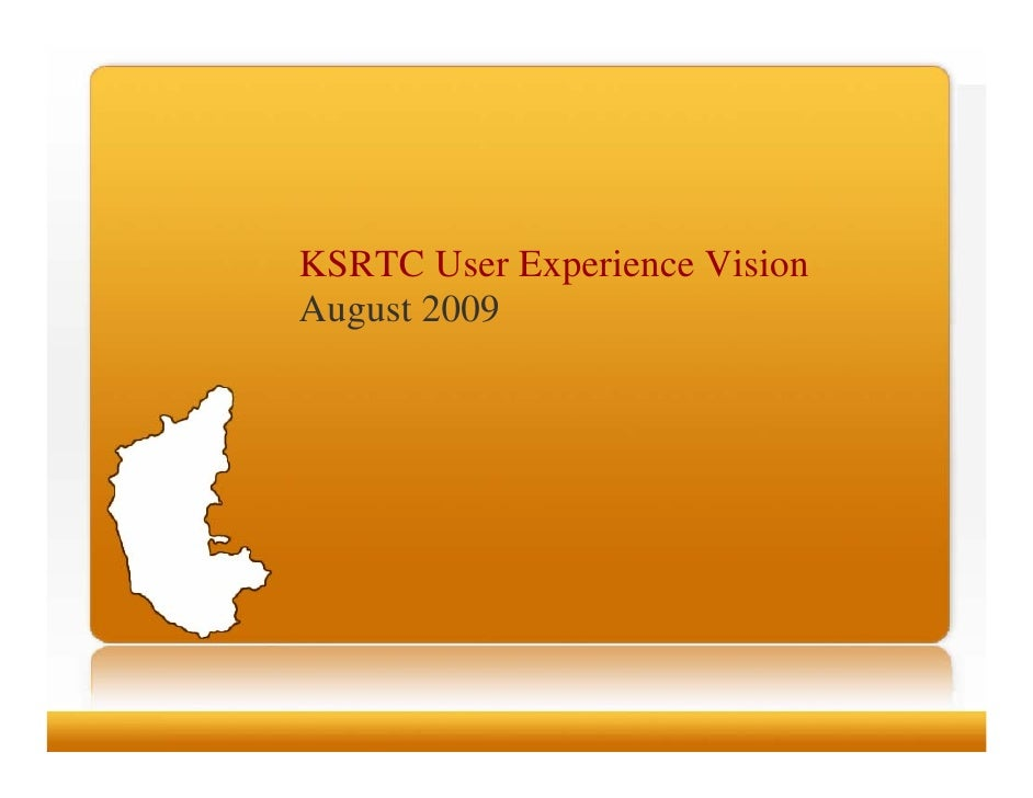 KSRTC User Experience Vision August 2009