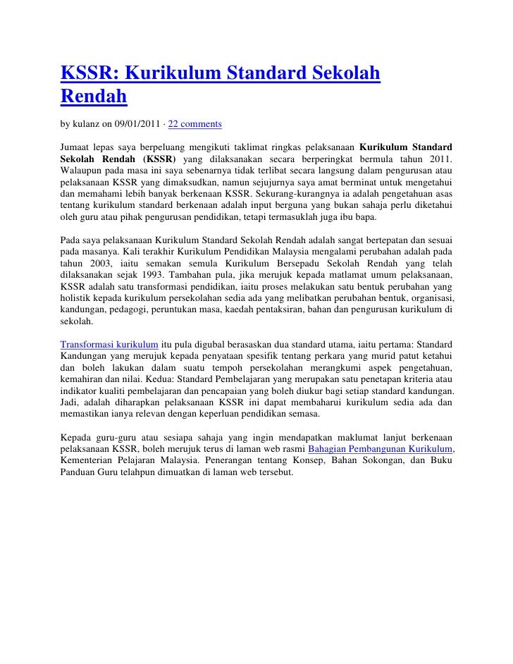 KSSR: Kurikulum Standard SekolahRendahby kulanz on 09/01/2011 · 22 commentsJumaat lepas saya berpeluang mengikuti taklimat...