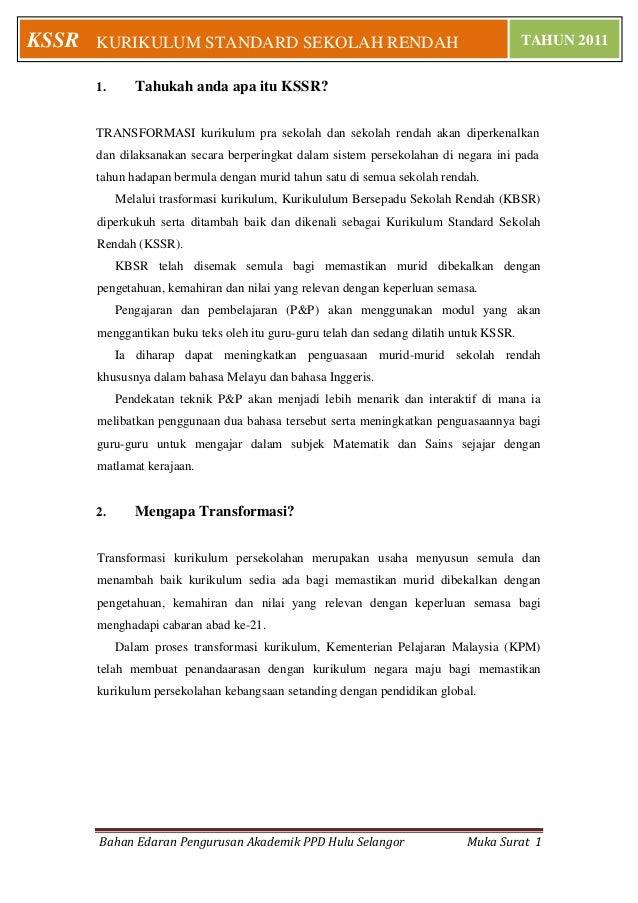 Bahan Edaran Pengurusan Akademik PPD Hulu Selangor Muka Surat 1 KURIKULUM STANDARD SEKOLAH RENDAH TAHUN 2011KSSR 1. Tahuka...